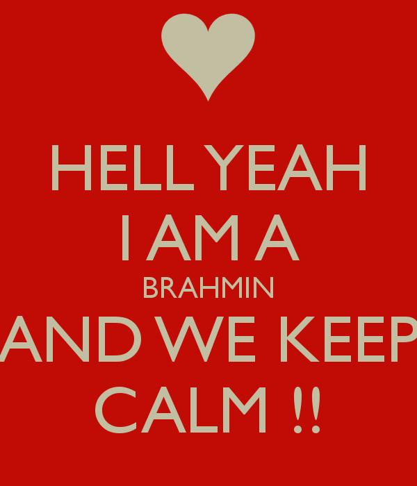 hell-yeah-i-am-a-brahmin-and-we-keep-calm